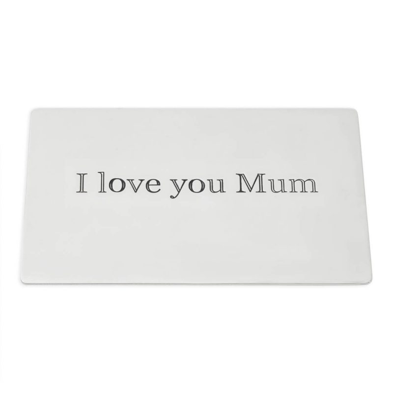 message plaque I love you Mum
